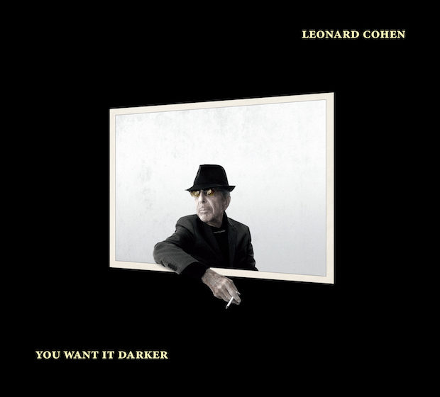 Leonard Cohen – YOU WANT IT DARKER, VÖ: 21.10.2016