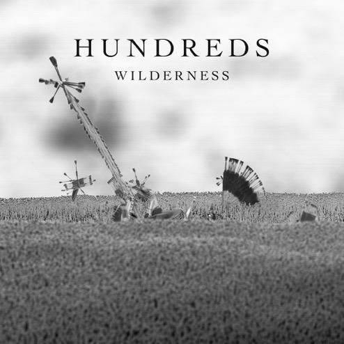 Hundreds – WILDERNESS, VÖ: 4.11.2016