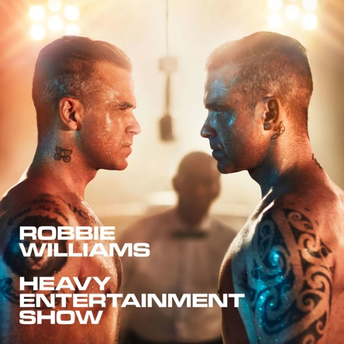 Robbie Williams – HEAVY ENTERTAINMENT SHOW, VÖ: 4.11.2016