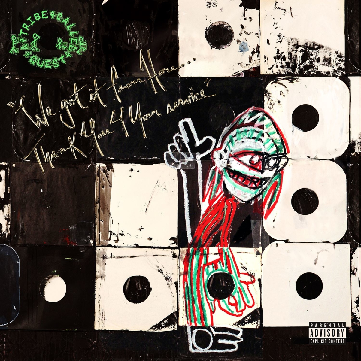 A Tribe Called Quest – WE GOT IT FROM HERE… THANK YOU 4 YOUR SERVICE, VÖ: 11.11.2016