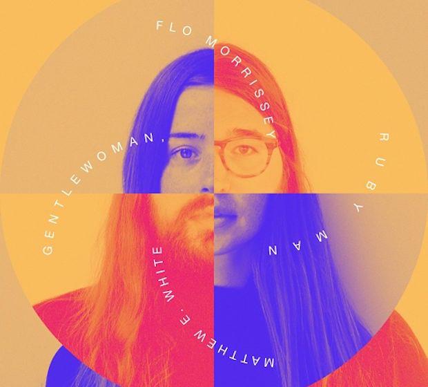 Flo Morrissey & Matthew E. White – GENTLEWOMAN, RUBY MAN, VÖ: 13.01.2017