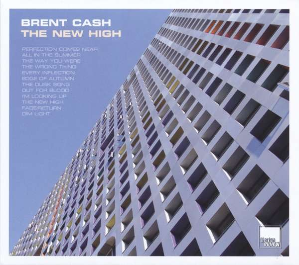 Brent Cash – THE NEW HIGH; VÖ: 27.01.2017