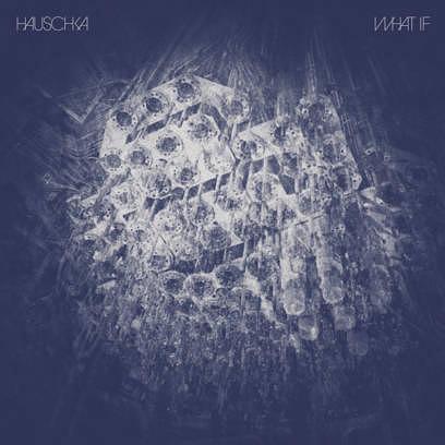 Hauschka – WHAT IF; VÖ: 31.03.2017