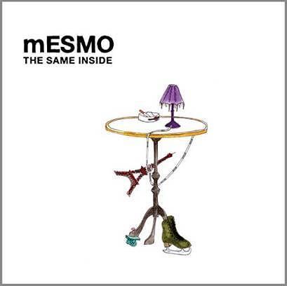 mESMO – THE SAME INSIDE; VÖ: 31.03.2017