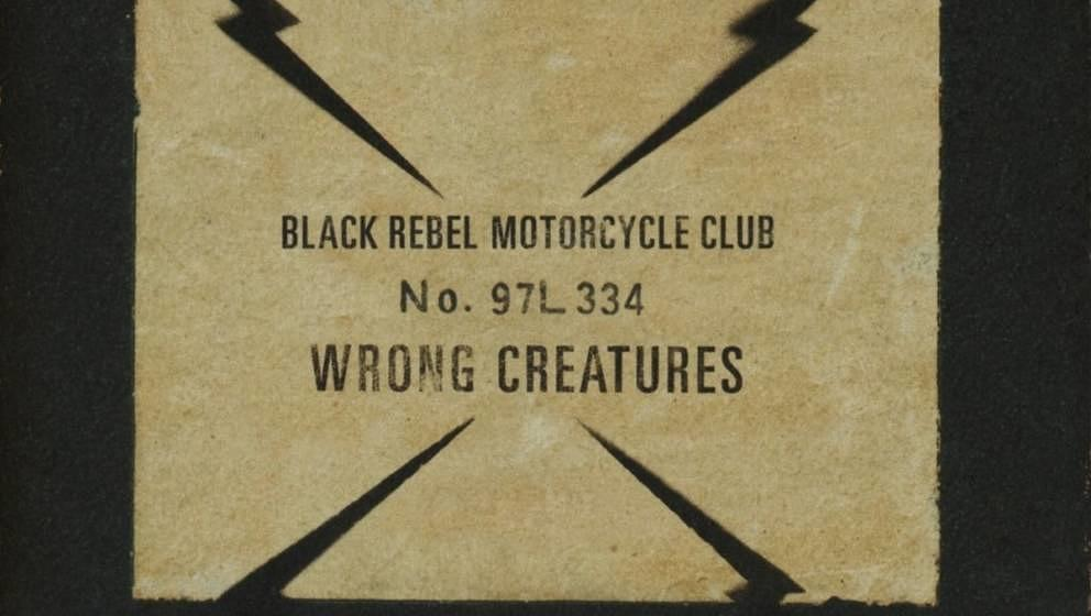 Black Rebel Motorcycle Clubs neues Album WRONG CREATURES