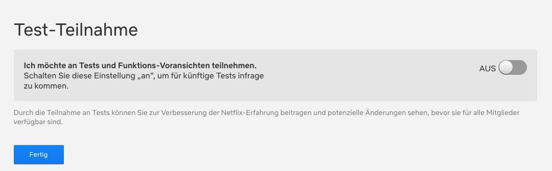 """Hier unbedingt den Schieberegler auf """"AUS"""" stellen, damit Ihr nicht mehr an Tests von Netflix teilnehmt"""