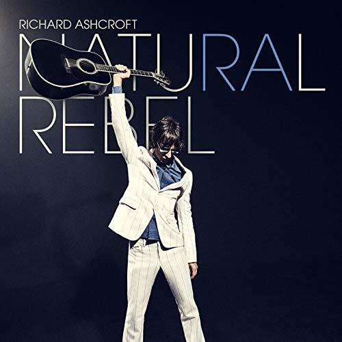 """Natural Rebel""-Albumcover von Richard Ashcroft, 2018"