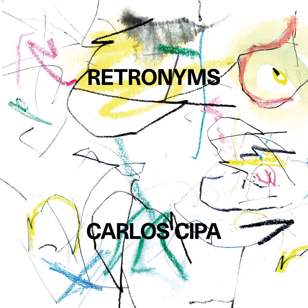 Carlos Cipa: Retronyms (Kritik & Stream) - Musikexpress