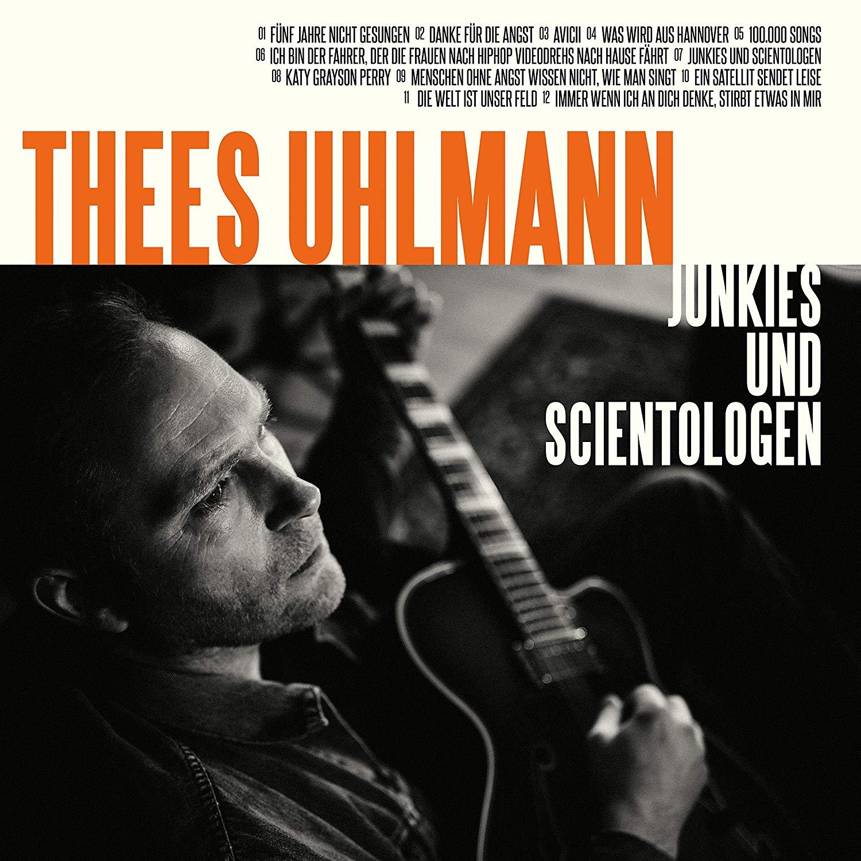 Thees Uhlmann: Junkies und Scientologen (Kritik & Stream) - Musikexpress