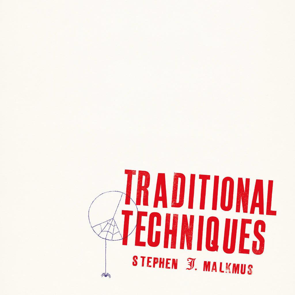 TRADITIONAL TECHNIQUE von Stephen Malkmus