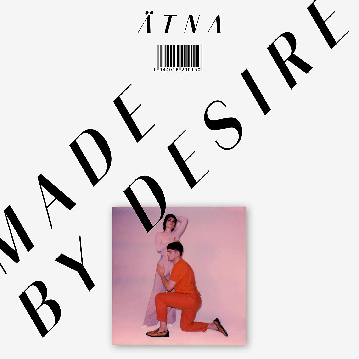 Ätna: Made By Desire