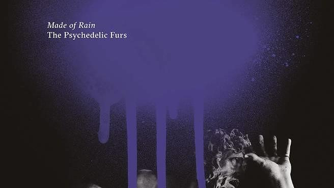 Review: The Psychedelic Furs :: Made Of Rain
