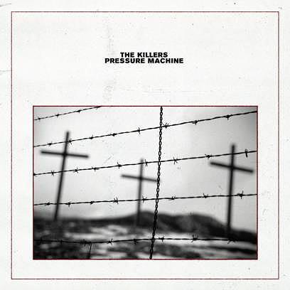 """The Killers: Cover zu """"Pressure Machine"""""""
